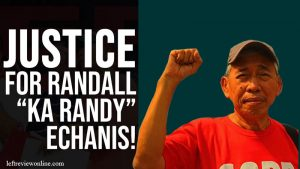 "KMP Demands Justice for Randall ""Ka Randy"" Echanis"
